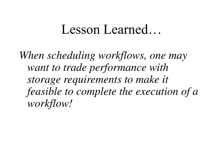 Lesson Learned…