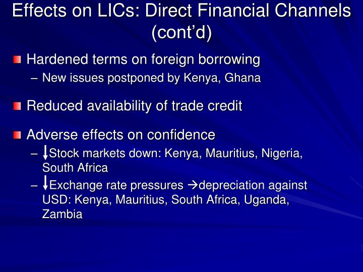 Effects on LICs: Direct Financial Channels (cont'd)