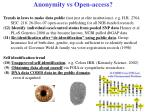 anonymity vs open access