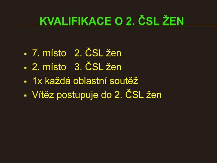 7. místo   2. ČSL žen