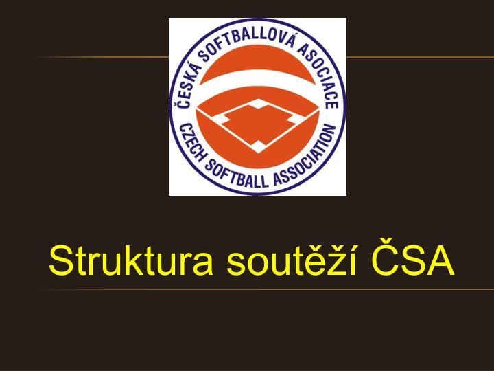 Struktura soutěží ČSA
