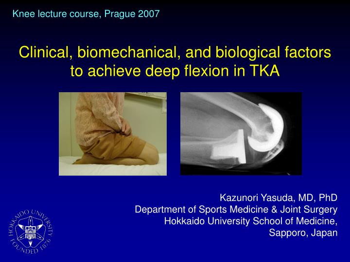 Clinical biomechanical and biological factors to achieve deep flexion in tka