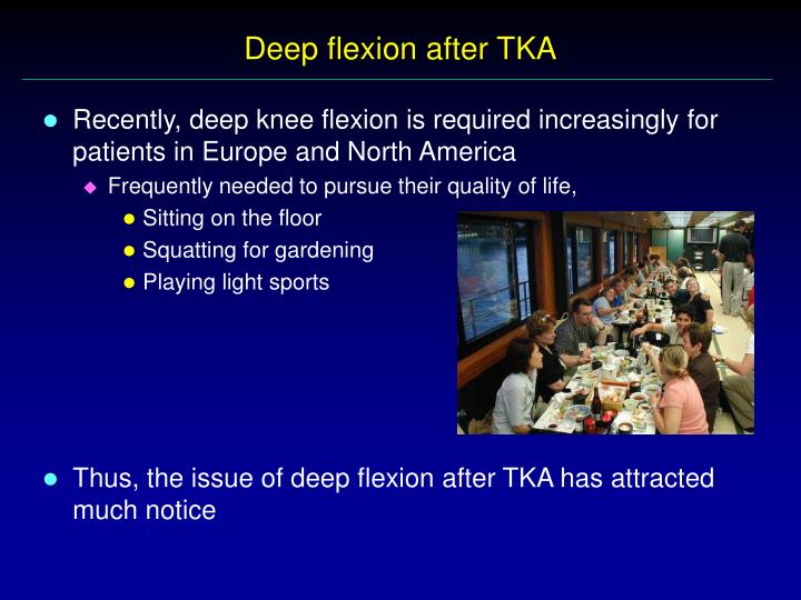 Deep flexion after TKA