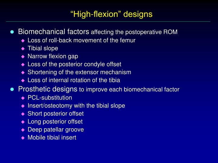 """High-flexion"" designs"