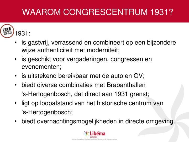 WAAROM CONGRESCENTRUM 1931?