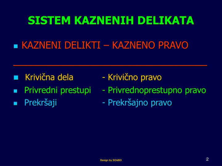 SISTEM KAZNENIH DELIKATA