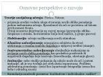 osnovne perspektive o razvoju1