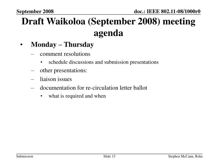 Draft Waikoloa (September 2008) meeting agenda