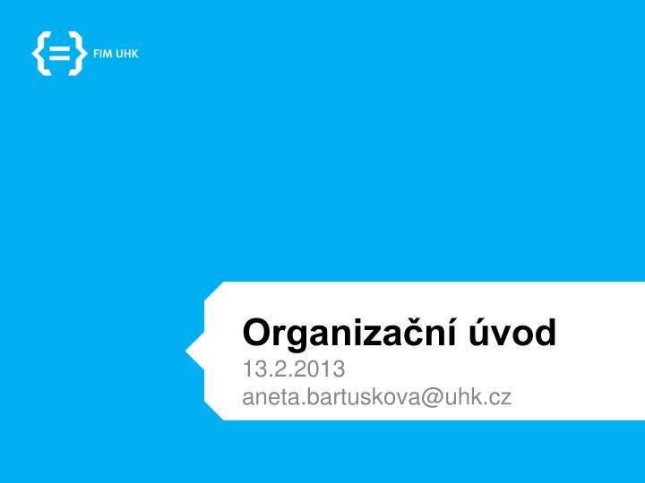 Organizační úvod