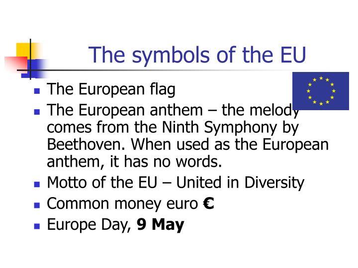 The symbols of the EU