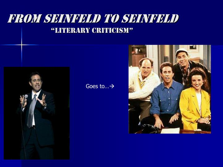 From seinfeld to seinfeld