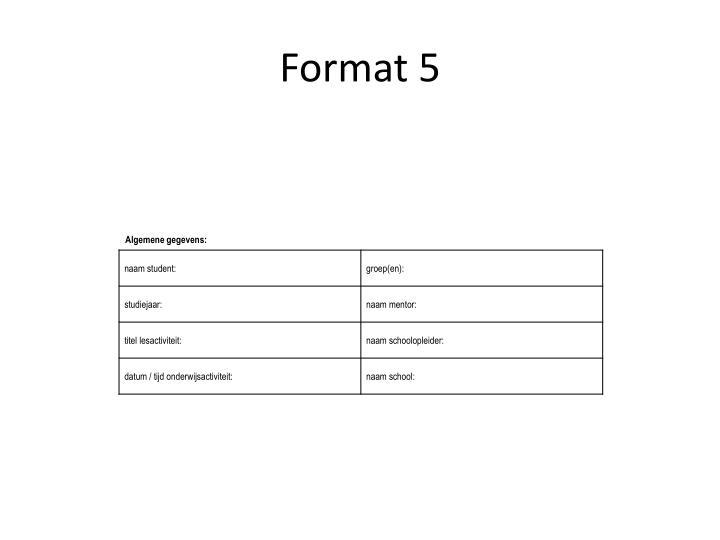 Format 5