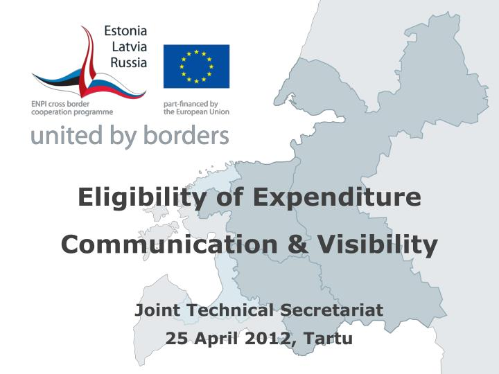 Eligibility of expenditure communication visibility