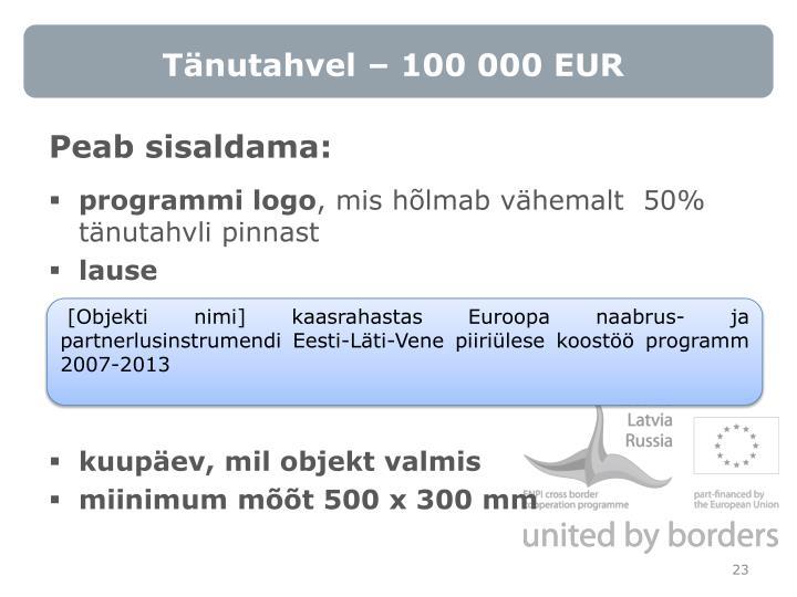 Tänutahvel – 100 000 EUR