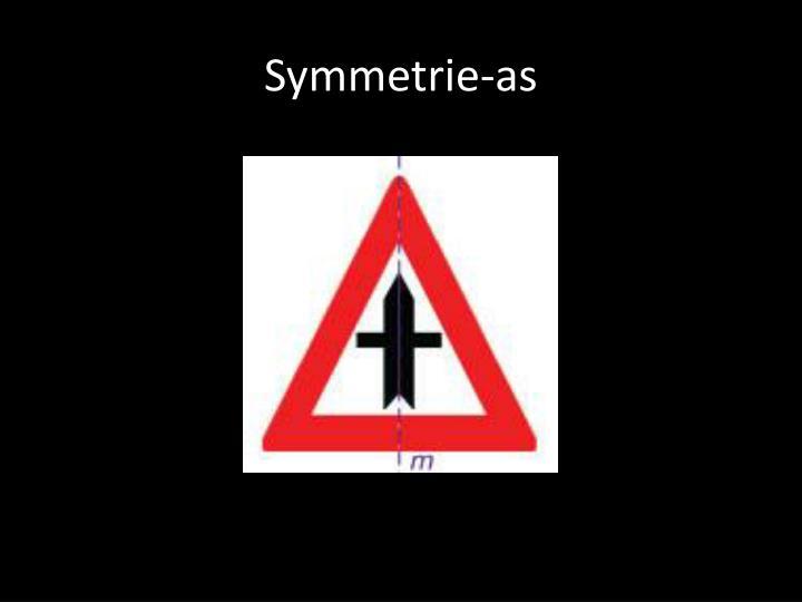 Symmetrie-as