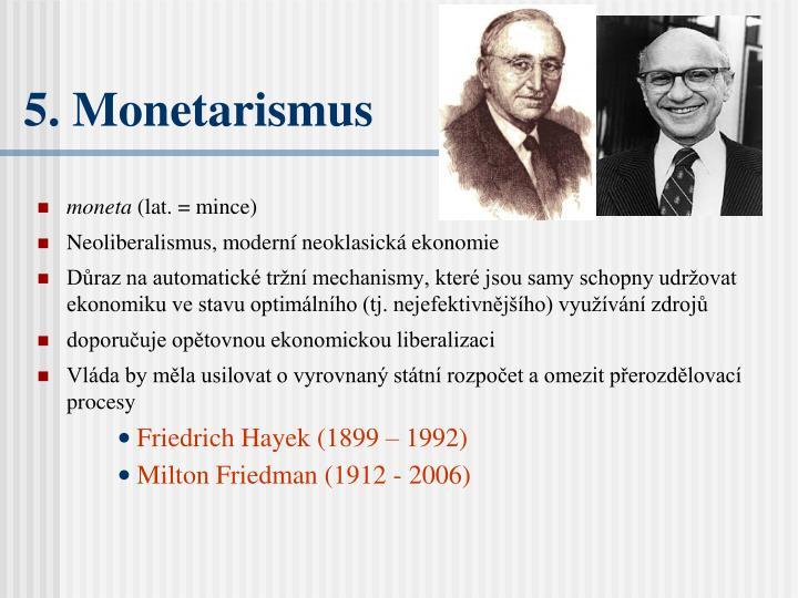 5. Monetarismus