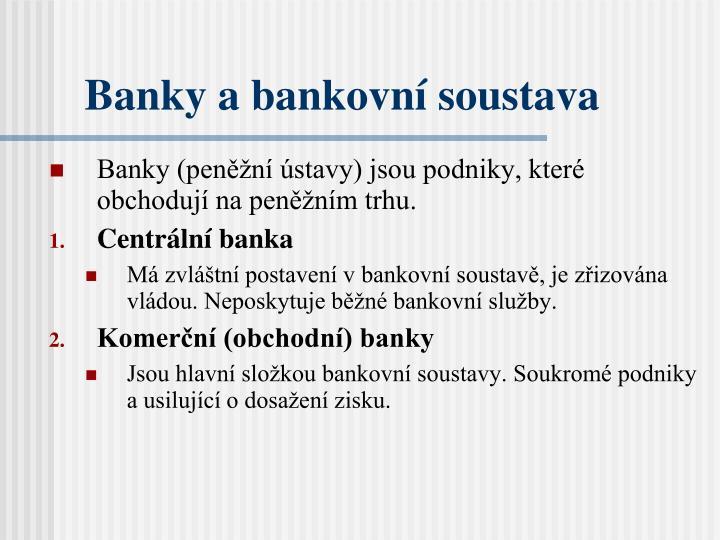 Banky a bankovní soustava