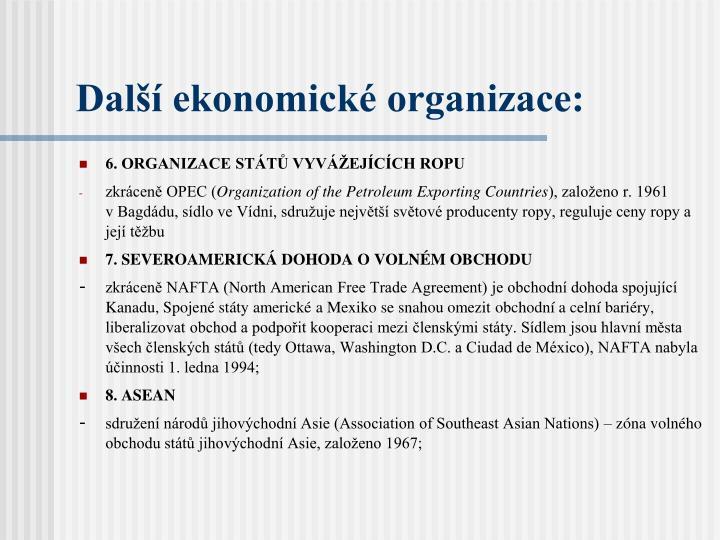 Další ekonomické organizace: