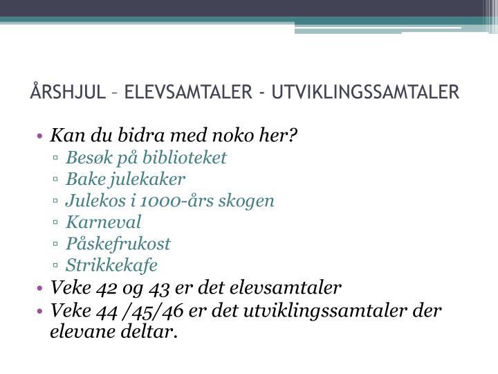 ÅRSHJUL – ELEVSAMTALER - UTVIKLINGSSAMTALER