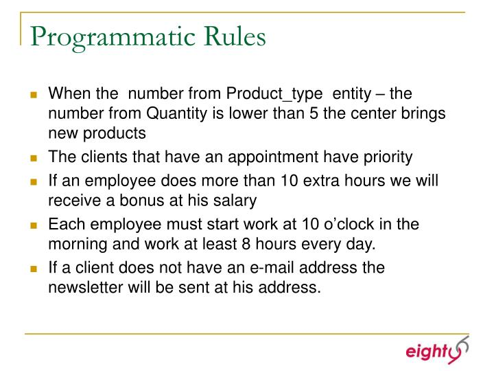Programmatic Rules