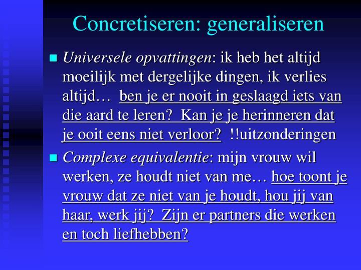 Concretiseren: generaliseren