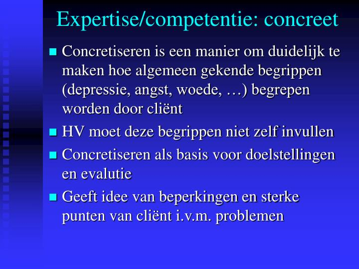 Expertise/competentie: concreet