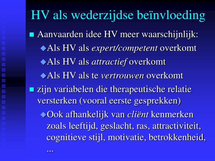 HV als wederzijdse beïnvloeding
