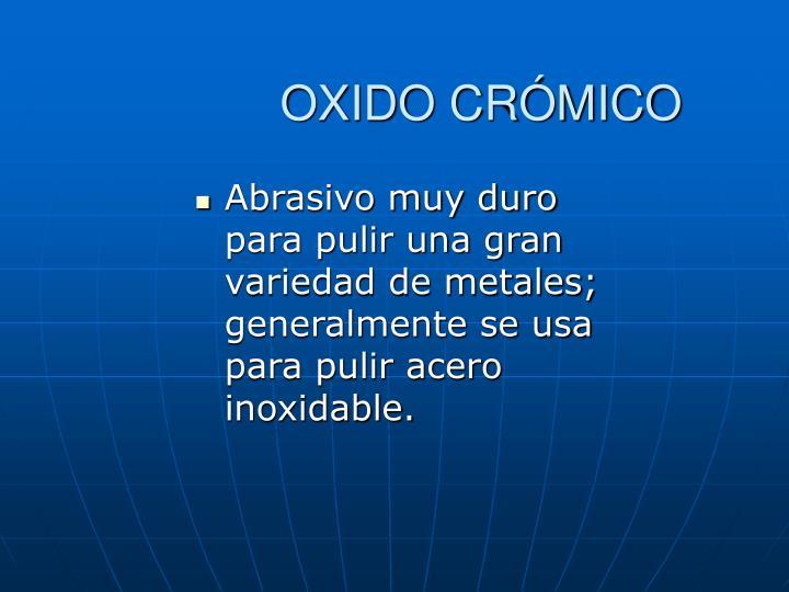 OXIDO CRÓMICO