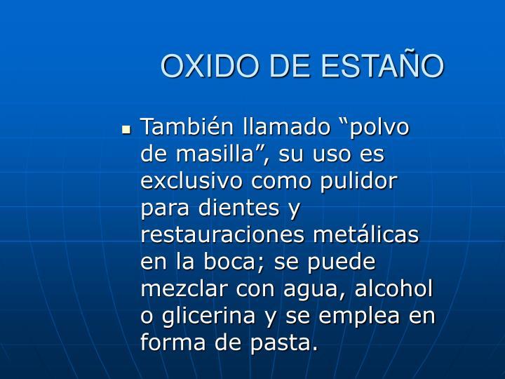 OXIDO DE ESTAÑO