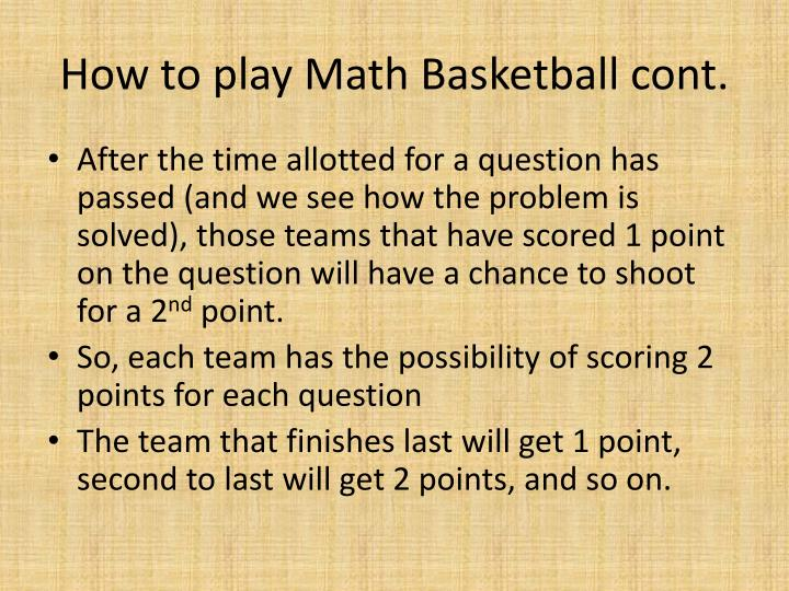 How to play Math Basketball cont.