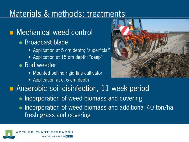 Materials & methods: treatments
