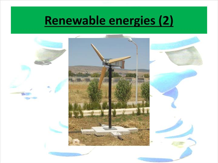 Renewable energies (2)
