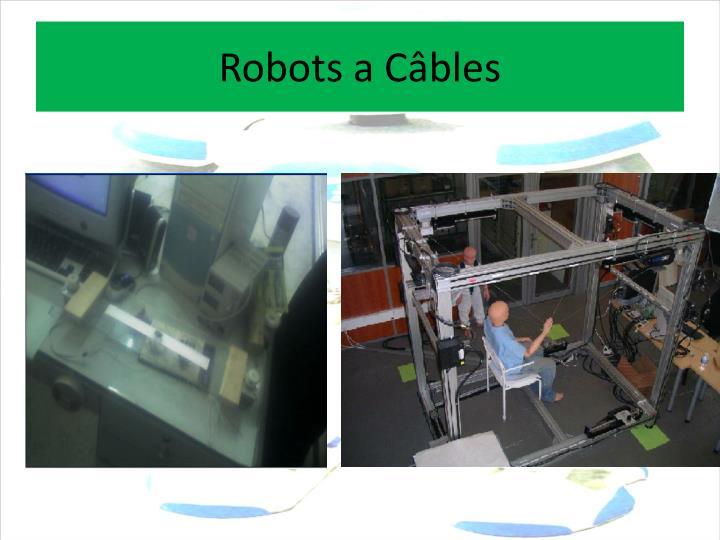 Robots a Câbles