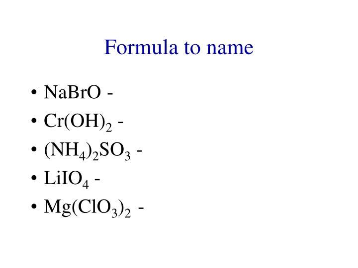 Formula to name