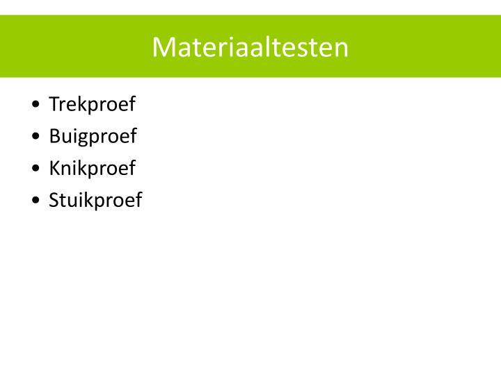 Materiaaltesten