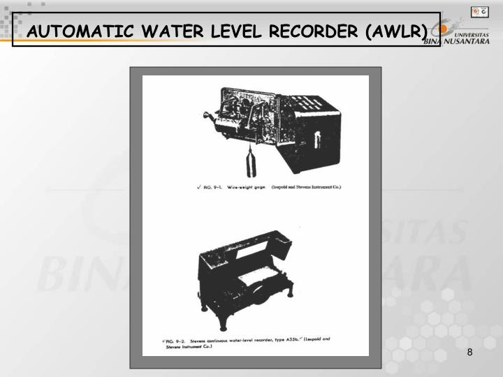 AUTOMATIC WATER LEVEL RECORDER (AWLR)