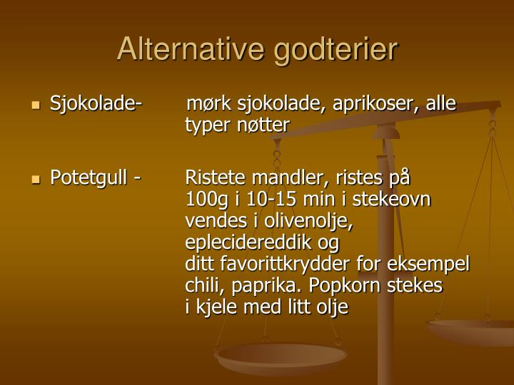 Alternative godterier