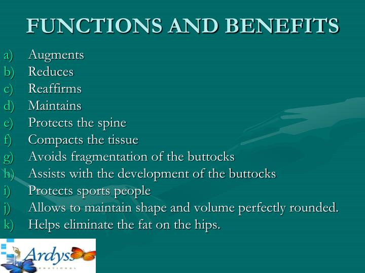 FUNCTIONS AND BENEFITS