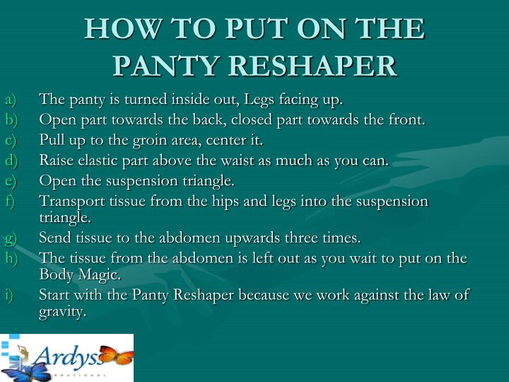 HOW TO PUT ON THE PANTY RESHAPER