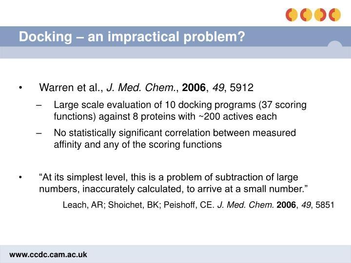 Docking – an impractical problem?