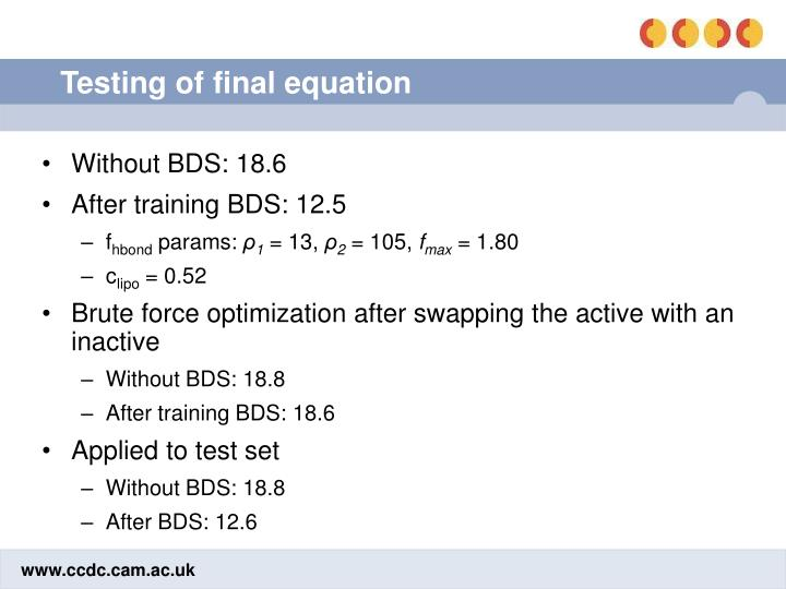 Testing of final equation