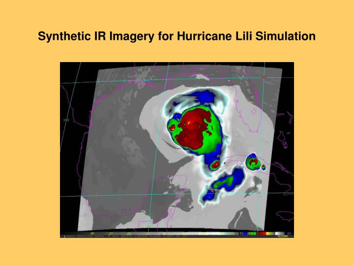 Synthetic IR Imagery for Hurricane Lili Simulation