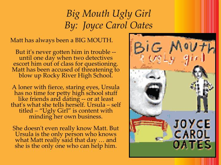 Big Mouth Ugly Girl