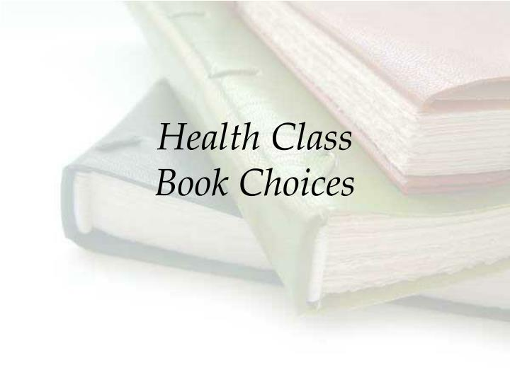 Health class book choices