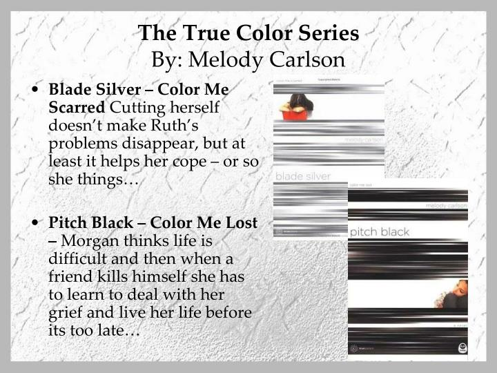 The True Color Series
