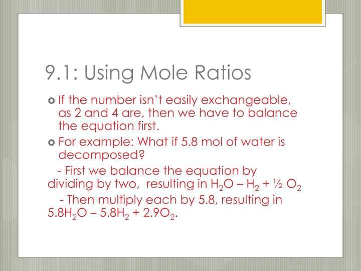 9.1: Using Mole Ratios