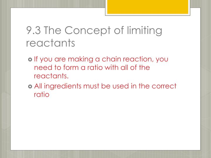 9.3 The Concept of limiting reactants
