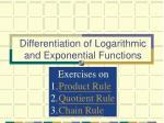 differentiation of logarithmic and exponential functions