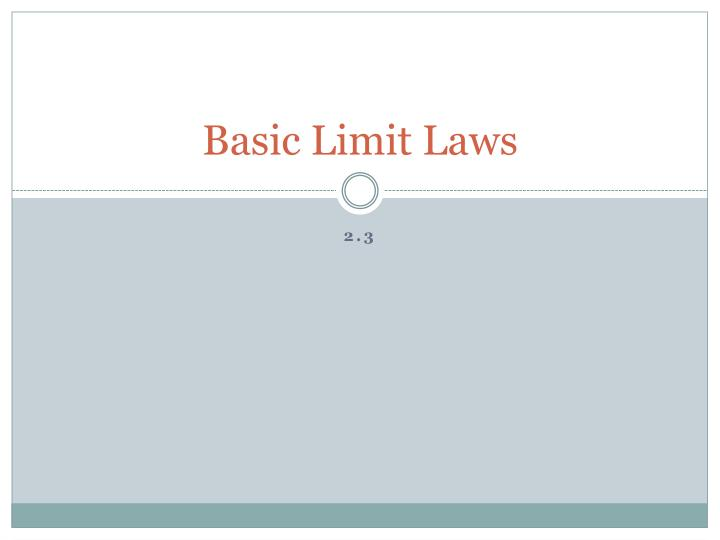Basic limit laws