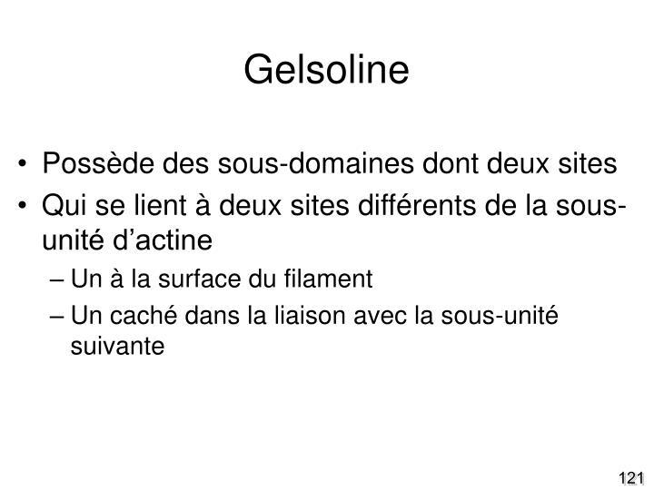 Gelsoline
